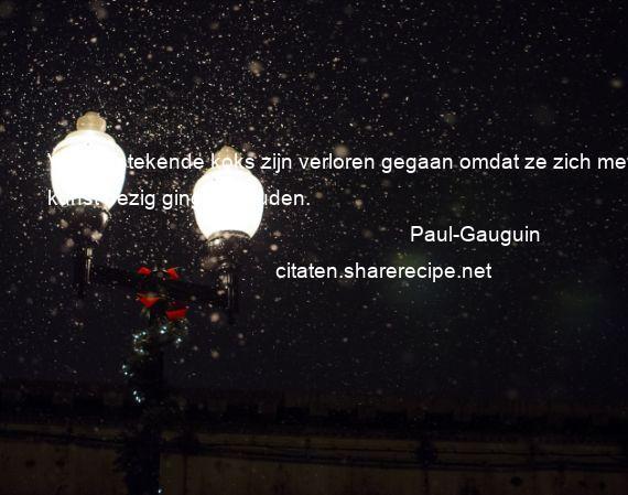 Citaten Met Kunst : Paul gauguin citaten aforismen citeert de grote