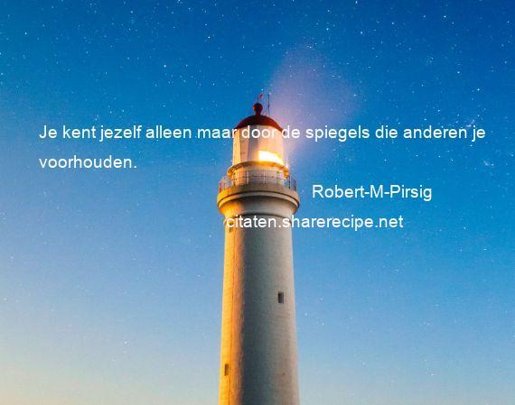 Citaten Door Filosofen : Robert m pirsig citaten aforismen citeert de grote