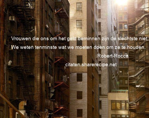 Citaten Geld Web : Robert rocca citaten aforismen citeert de grote