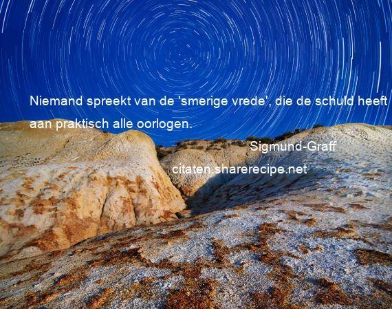 Citaten Democratie Live : Sigmund graff niemand spreekt van de smerige vrede die