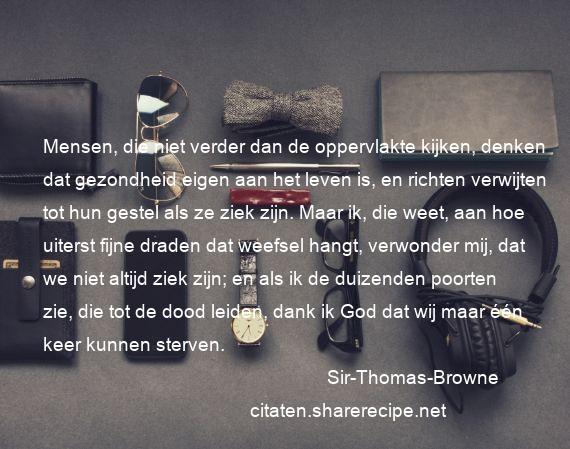 Sir Thomas Browne Citaten Aforismen Citeert De Grote