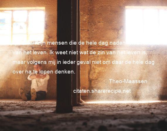 Citaten Filosofen Liefde : Theo maassen citaten aforismen citeert de grote gedachten