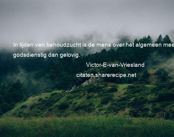 Citaten Over De Mens : Victor e van vriesland citaten aforismen citeert de grote
