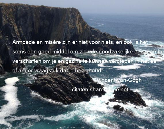Citaten Cicero : Vincent van gogh citaten aforismen citeert de grote