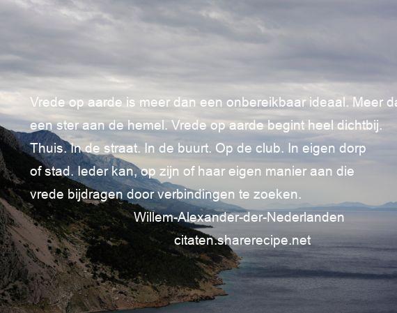 Citaten Over Vrede : Willem alexander der nederlanden vrede op aarde is meer dan een