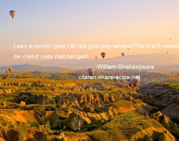 William Shakespeare Leen Evenmin Geld Van Als Geld Aan