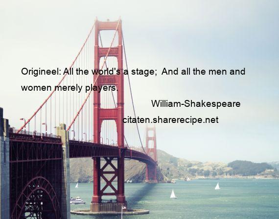 Citaten William Shakespeare : William shakespeare citaten aforismen citeert de grote