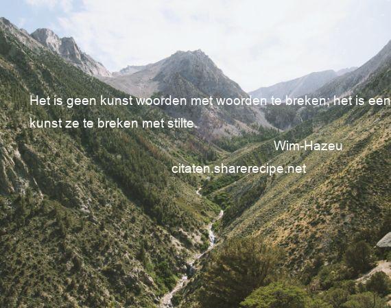 Citaten Met Kunst : Wim hazeu citaten aforismen citeert de grote gedachten