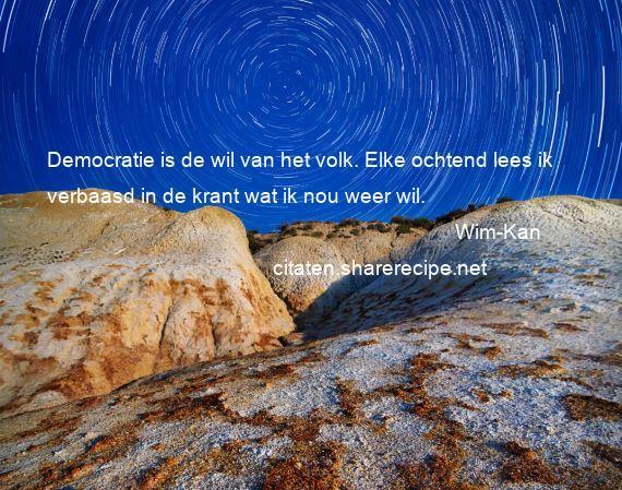 Citaten Democratie Id : Wim kan citaten aforismen citeert de grote gedachten