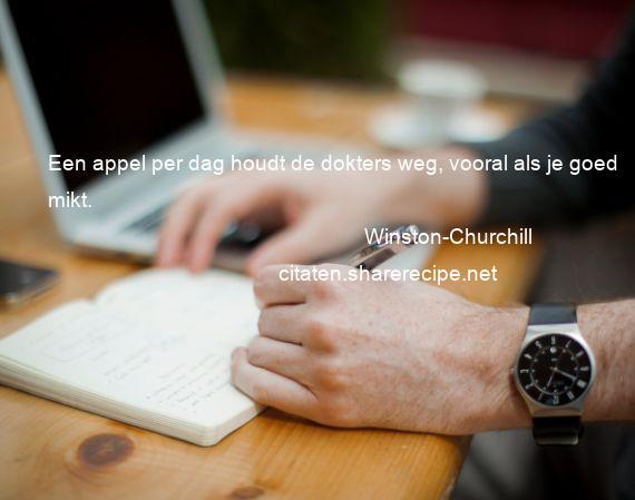 Citaten Winston Churchill : Winston churchill een appel per dag houdt de dokters weg