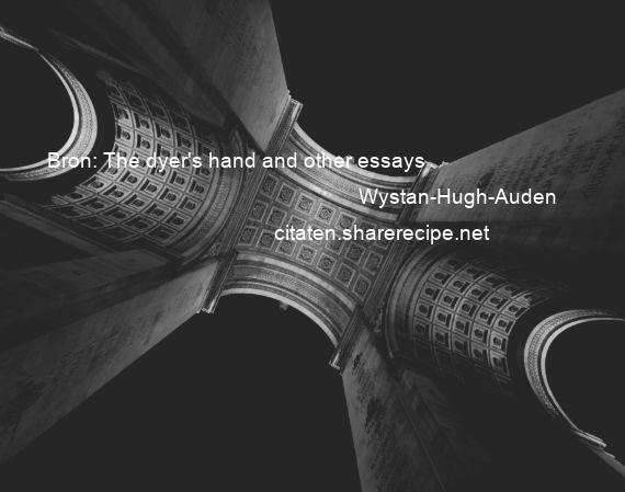 Wystan-Hugh-Auden - Bron: The dyer's hand and other essays