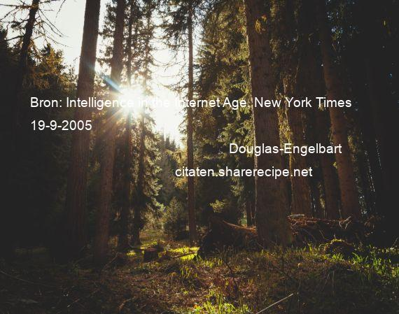 Douglas-Engelbart - Bron: Intelligence in the Internet Age, New York Times 19-9-2005