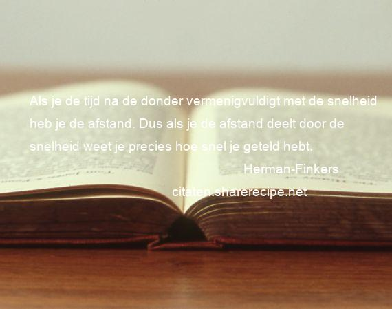 spreuken herman finkers Herman Finkers citaten ,aforismen, citeert de grote , gedachten  spreuken herman finkers