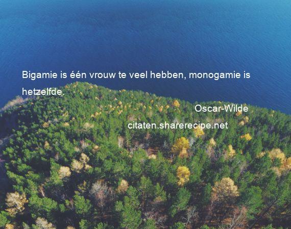 spreuken oscar wilde Oscar Wilde citaten ,aforismen, citeert de grote , gedachten  spreuken oscar wilde