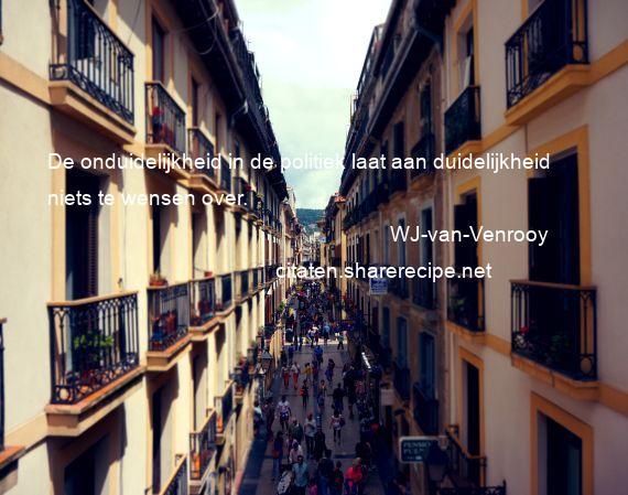 spreuken over duidelijkheid WJ van Venrooy citaten ,aforismen, citeert de grote , gedachten  spreuken over duidelijkheid
